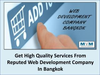 Get High Quality Services From Reputed Web Development Company In Bangkok