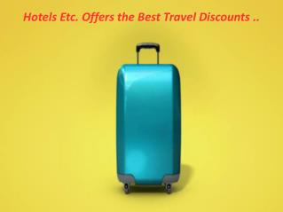 Hotels Etc. Offers the Best Travel Discounts
