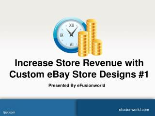 Increase Store Revenue with Custom eBay Store Designs #1