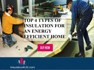 Types Of Insulation for An Energy Efficient Home