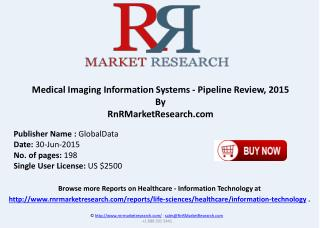 Medical Imaging Information Systems Pipeline development Review 2015