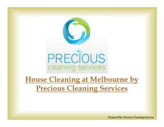House Cleaning at Melbourne by Precious Cleaning Services