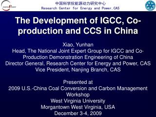 The Development of IGCC, Co-production and CCS in China