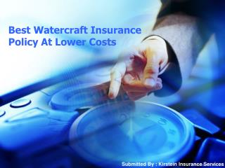 Best Watercraft Insurance Policy At Lower Costs