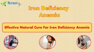 Effective Natural Cure For Iron Deficiency Anemia