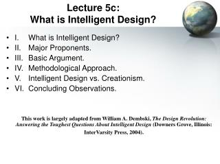 Lecture 5c:   What is Intelligent Design?