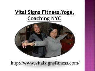 Private Yoga NYC - Vital Signs Fitness,Yoga, Coaching NYC