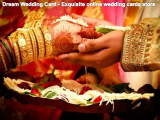 Dream Wedding Card - Exquisite online wedding cards store