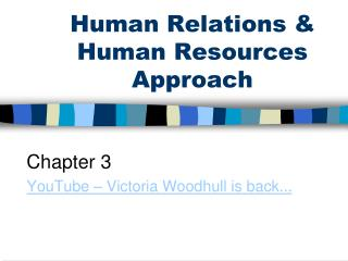 Human Relations & Human Resources Approach