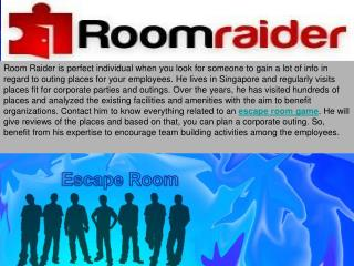 Visit an escape game to boost mutual camaraderie among your employees