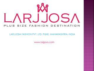 Buy Plus Size Women Clothing Online India | Larjjosa