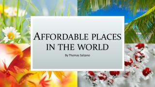 Thomas Salzano - Top Most Affordable Places in the World for Living