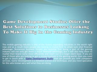 Game Development Studios offer the Best Solutions to Businesses Looking to make it big in the Gaming Industry