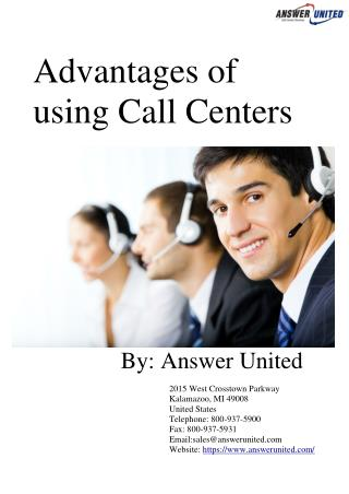Advantages of using Call Centers
