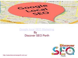 Google Local SEO Marketing Agency Perth