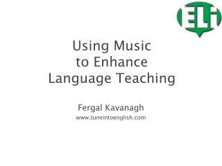 Fergal Kavanagh www.tuneintoenglish.com