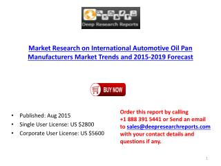 Automotive Oil Pan Global Market Research Analysis Report 2015-2019