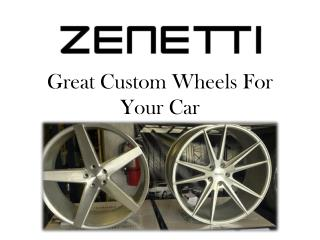 Great Custom Wheels For Your Car