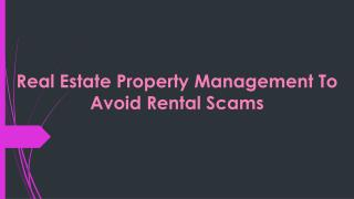 Real Estate Property Management To Avoid Rental Scams