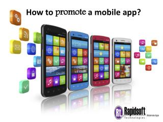 Rapid Way to promote Your Mobile apps online