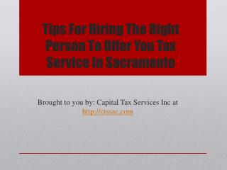 Tips For Hiring The Right Person To Offer You Tax Service In Sacramento