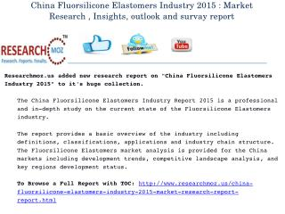 China Fluorsilicone Elastomers Industry 2015 Market Research Report