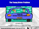 The Young Driver Problem