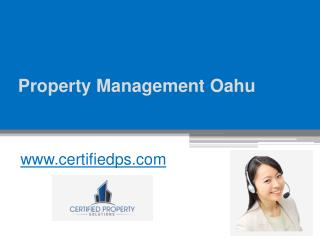 Property Management Oahu - www.certifiedps.com