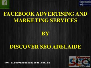 Facebook Advertising and Marketing Services