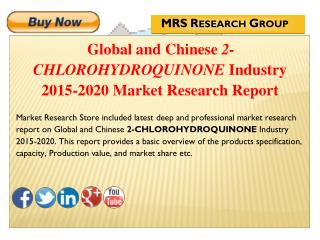 Global and Chinese 2-chlorohydroquinone (CAS 615-67-8) Industry 2015 : Market Analysis, Share, Analysis, Overview, Growt