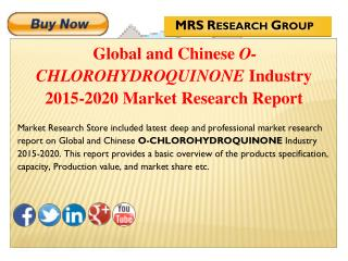 Global and Chinese O-chlorohydroquinone (CAS 615-67-8) Industry 2015: Market Analysis, Share, Analysis, Overview, Growth