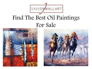 Find The Best Oil Paintings For Sale