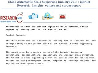 China Automobile Seals Supporting Industry 2015 Market Research Report