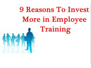 nine reasons to invest more in employee training