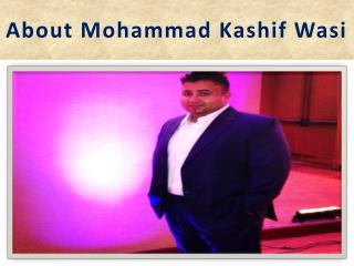 Mohammad Kashif Wasi Consultant