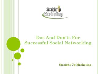 Dos And Don'ts For Successful Social Networking