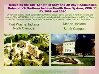 Reducing the CHF Length of Stay and 30 Day Readmission Rates at VA Northern Indiana Health Care System, VISN 11  FY 2009