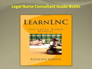 Legal Nurse Consultant Guide Books