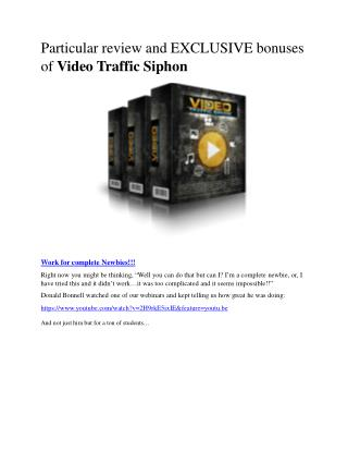 Video Traffic Siphon   massive bonuses and hidden discount price