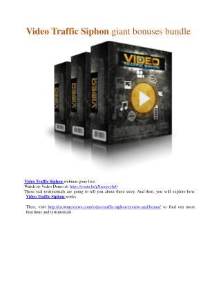 SUPER Bonuses pack of Video Traffic Siphon   and secrets revealed