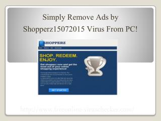 Uninstall Ads by Shopperz15072015, Step by Step Guide To Remove Ads by Shopperz15072015 Virus