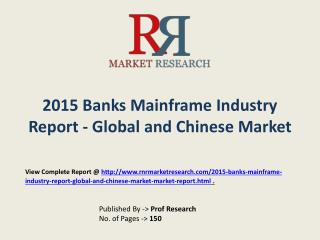 Banks Mainframe Market in China Forecasts for 2015-2020
