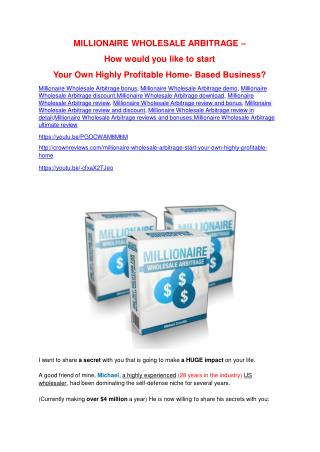 Millionaire Wholesale Arbitrage  review and (Free) $21,400 Bonus & Discount