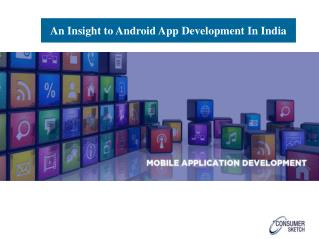 An Insight to Android App Development In India