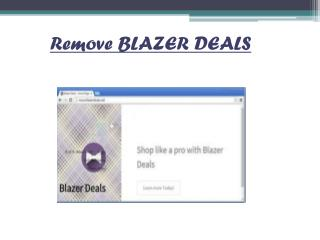 Remove Blazer Deals, Simple Way To Uninstall Blazer Deals Virus