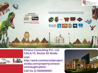 Omaxe Connaught Place  Greater Noida Call@ 9560090081