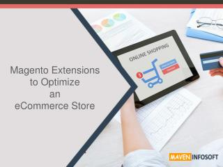 Magento Extensions - Optimizing Your eCommerce Store