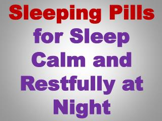 Powerful sleep medication for sleep disorder