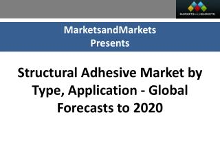 Structural Adhesive Market worth $24.20 Billion by 2020