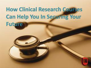 Clinical Research Courses, Clinical Research Institute